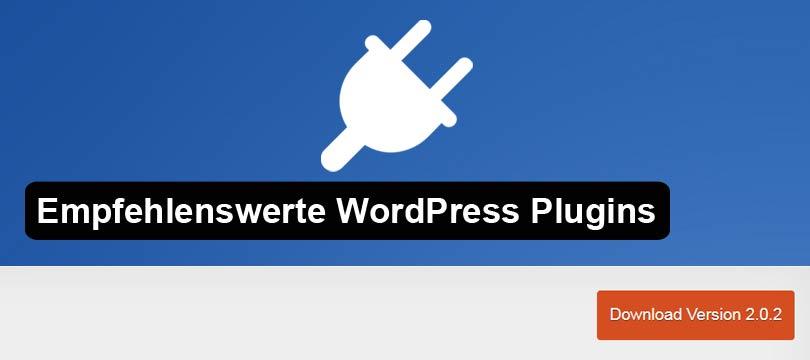 Empfehlenswerte WordPress Plugins
