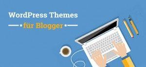 Kostenlose WordPress Themes für Blogger