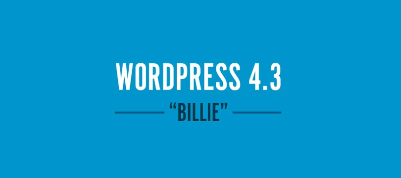 "WordPress 4.3 ""Billie"" ist da!"