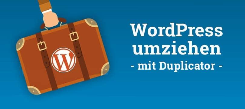 WordPress umziehen mit Duplicator