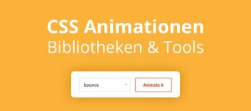 CSS Animationen: Bibliotheken & Tools