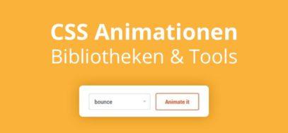 CSS Animationen: Bibliotheken & Tools