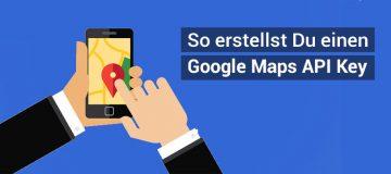 Google Maps Api Key erstellen