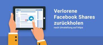 Facebook Shares nach https Umstellung zurückholen