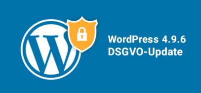 WordPress 4.9.6: Datenschutz-Update