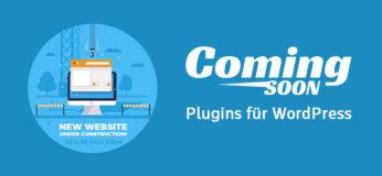 Coming Soon Plugins für WordPress