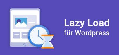 Lazy Load Plugins für WordPress