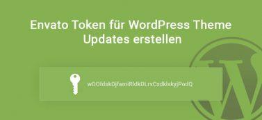 Envato Token für WordPress Theme Updates erstellen