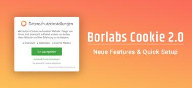 Borlabs Cookie 2.0: Features & Kurzanleitung