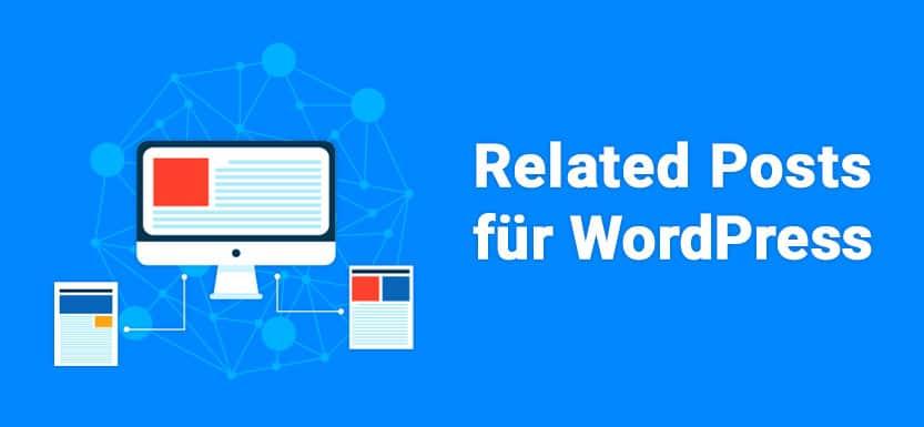 8 Related Posts Plugins für WordPress