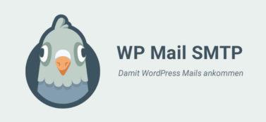 WP Mail SMTP: Wenn WordPress Mails nicht ankommen
