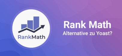 Rank Math: beste Yoast SEO Alternative für 2021