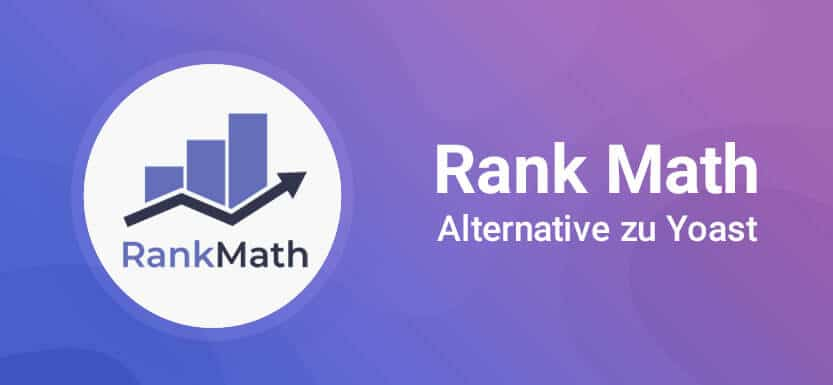 Rank Math: beste Yoast SEO Alternative für 2021