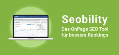 Seobility: Rankings verbessern mit dem OnPage SEO Tool