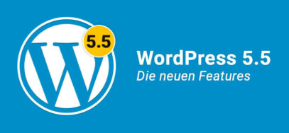 WordPress 5.5 – neue Features & Verbesserungen