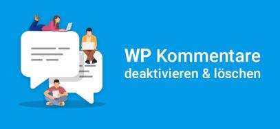WordPress Kommentare deaktivieren – so geht's