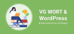 VG Wort -Geld verdienen als Blogger